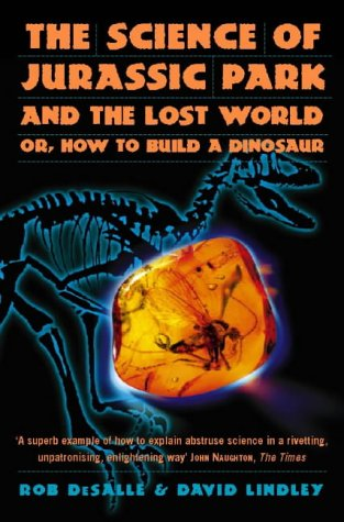 9780006550938: The Science of Jurassic Park: and The Lost World: How to Build a Dinosaur