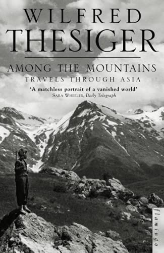 9780006551003: Among the Mountains: Travels Through Asia