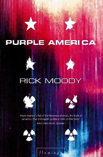 Purple America: Rick Moody