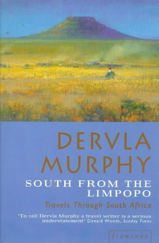9780006551058: South from the Limpopo: Travels Through South Africa