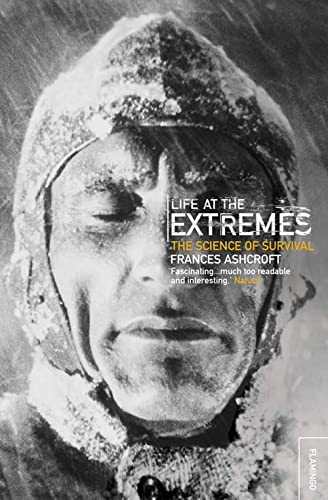 9780006551256: Life at the Extremes: [The Science of Survival]