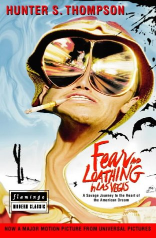 Fear and Loathing in Las Vegas: Thompson, Hunter S.;