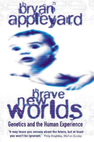 9780006551447: Brave New Worlds: Genetics and the Human Experience