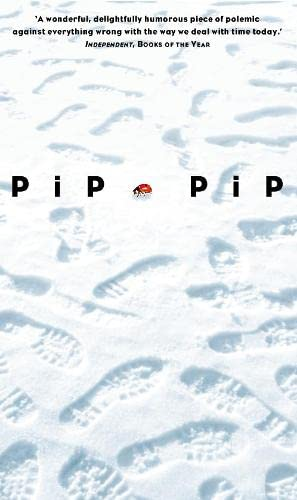 9780006551775: Pip Pip: A Sideways Look at Time