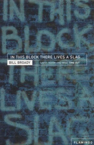 9780006551980: In This Block There Lives a Slag...