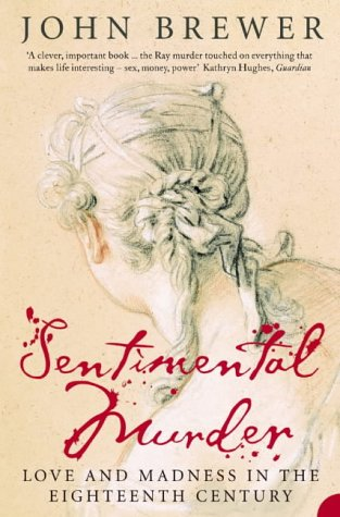 9780006552000: Sentimental Murder: Love and Madness in the Eighteenth Century