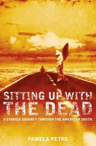 9780006552086: Sitting Up With the Dead: A Storied Journey Through the American South