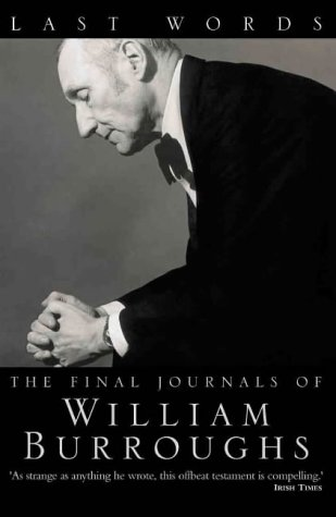 9780006552185: Last Words: The Final Journals of William Burroughs (1960s A)