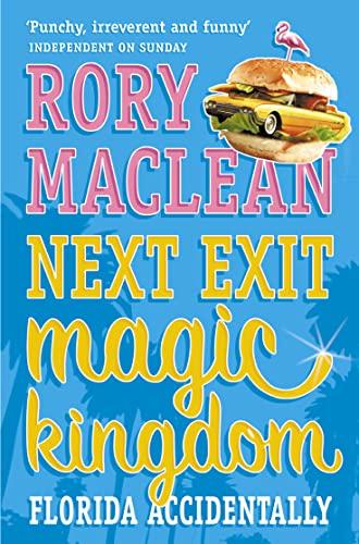 9780006552284: NEXT EXIT MAGIC KINGDOM: FLORIDA ACCIDENTALLY