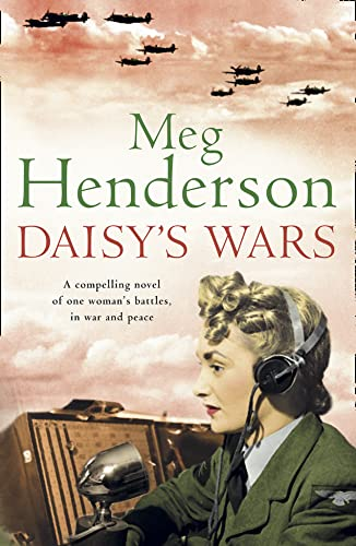 9780006552468: Daisy's Wars: A Compelling Story of One Woman's Battles, In War and Peace