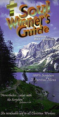 Soul Winner's Guide: Max E. Zimmermann