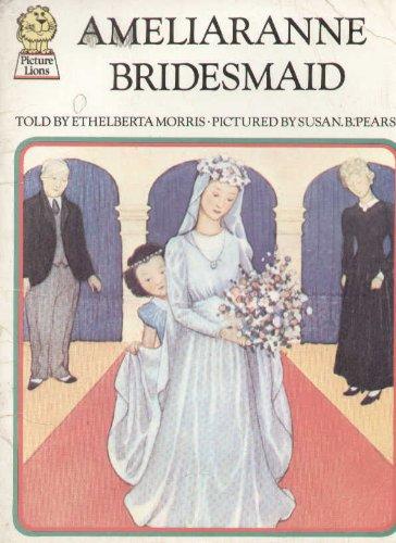 9780006606505: Ameliaranne Bridesmaid