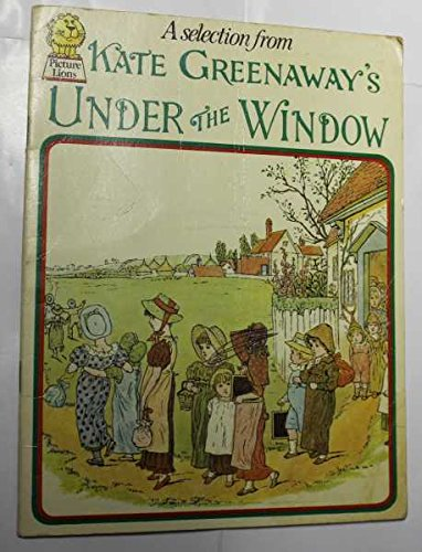 9780006606611: A Selection from Under The Window: Pictures & Rhymes for Children (Collins Picture Lions)