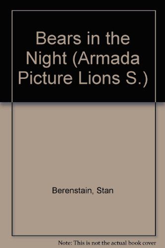 9780006606635: Bears in the Night (Armada Picture Lions)
