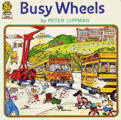 9780006606741: Busy Wheels (Armada Picture Lions)