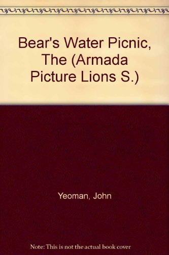 9780006606819: Bear's Water Picnic (Armada Picture Lions S)