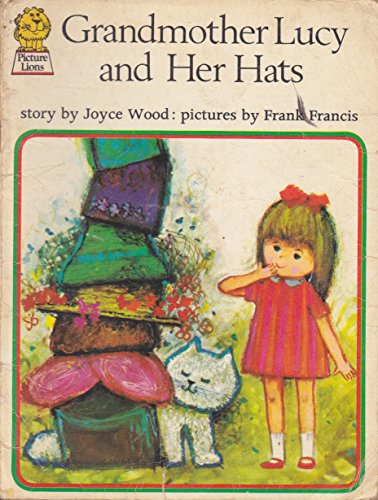9780006606871: Grandmother Lucy and Her Hats (Armada Picture Lions)