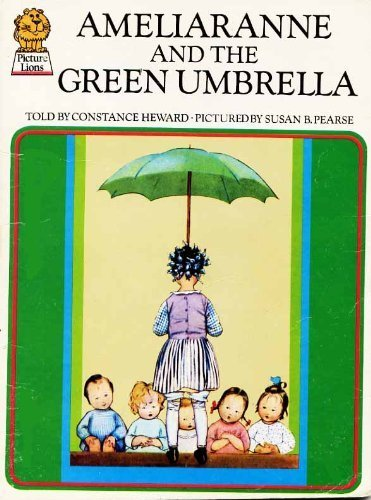 9780006608318: Ameliaranne and the Green Umbrella (Armada Picture Lions S.)