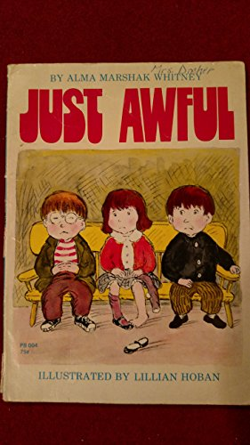 Just Awful (Picture Lions) (0006608647) by Whitney, Alma Marshak