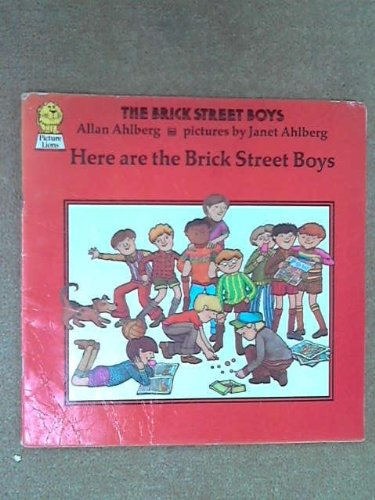 Here are the Brick Street Boys (Pict. Lions S) (9780006608707) by Janet & Allen Ahlberg