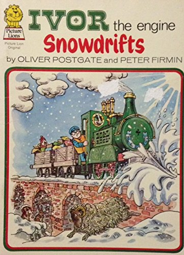 Ivor the Engine: Snowdrifts (Picture Lions): Firmin, Peter, Postgate,