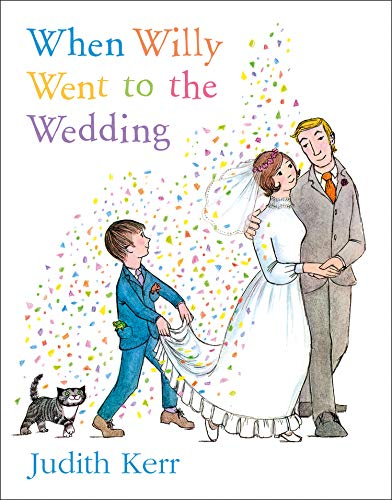 When Willy Went to the Wedding (Picture Lions) (0006613403) by Judith Kerr