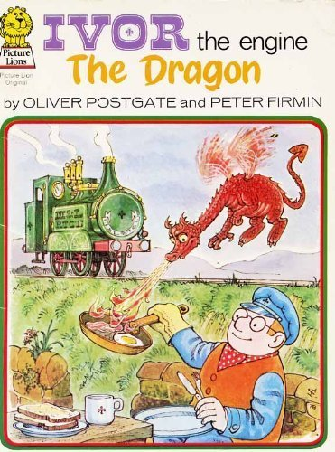 9780006615002: Ivor the Engine: Dragon (Picture Lions)