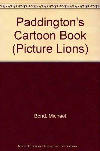 9780006615057: Paddington's Cartoon Book (Picture Lions)