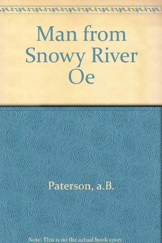 9780006615798: Man from Snowy River Oe