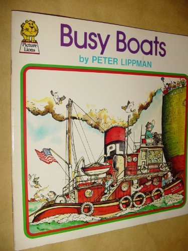 9780006616047: Busy Boats (Picture Lions)