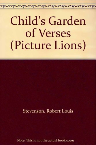 Child's Garden of Verses (Picture Lions)