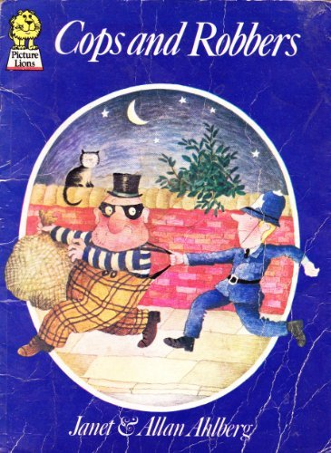 Cops and Robbers (Picture Lions): Ahlberg, Janet and