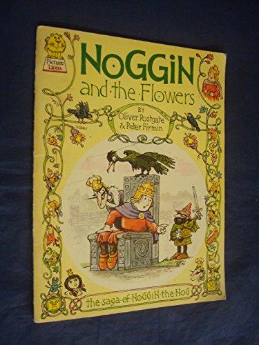 9780006617082: Noggin and the Flowers (Saga of Noggin the Nog)