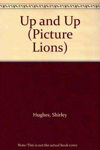 9780006618096: Up and Up (Picture Lions)