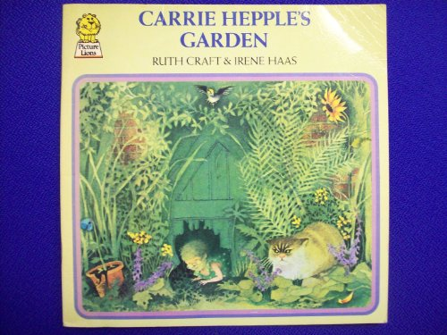 9780006619277: Carrie Hepple's Garden (Picture Lions)