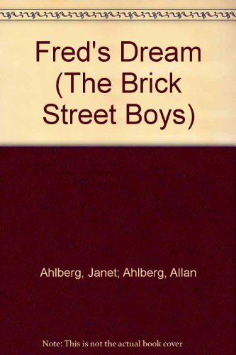 9780006619307: Fred's Dream (The Brick Street Boys)