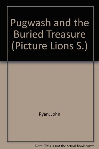 9780006619673: Pugwash and the Buried Treasure (Picture Lions S.)