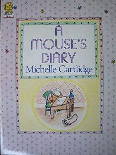 9780006620839: A Mouse's Diary (Picture Lions)