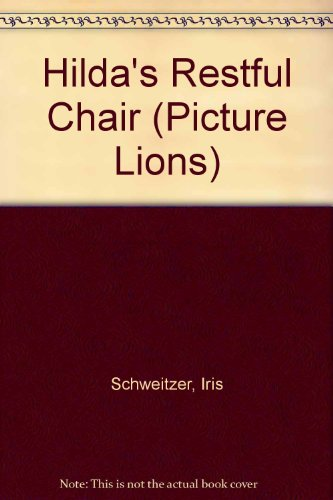 9780006620884: Hilda's Restful Chair (Picture Lions)