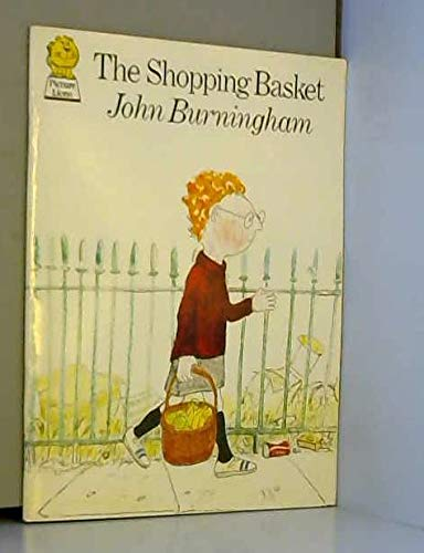The Shopping Basket (Picture Lions) - Burningham,