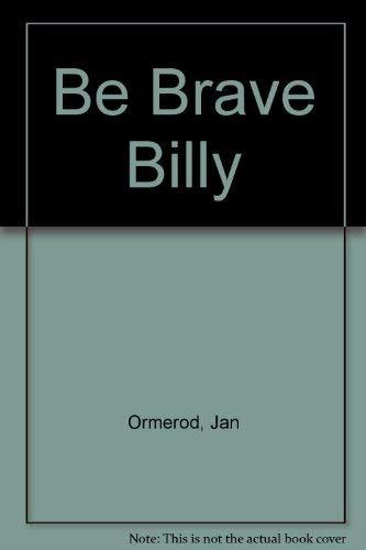 9780006622598: Be Brave Billy