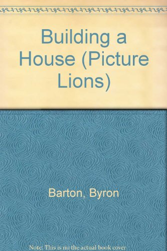 9780006622659: Building a House (Picture Lions)