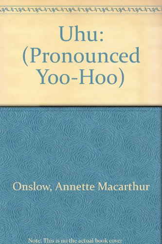 9780006623144: Uhu: (Pronounced Yoo-Hoo)