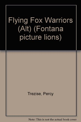 9780006623373: Flying Fox Warriors (Alt) (Fontana picture lions)