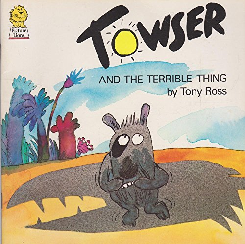 9780006623601: Towser and the Terrible Thing (Picture Lions)