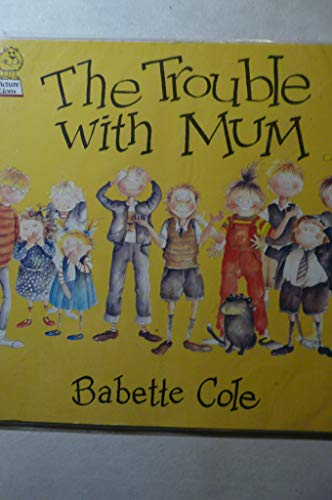 9780006623779: The Trouble with Mum (Picture Lions)