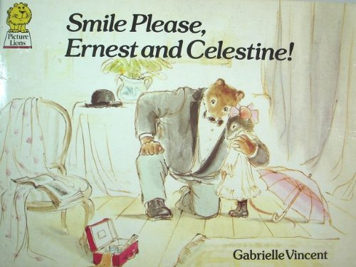 9780006623816: Smile Please, Ernest and Celestine (Picture Lions)