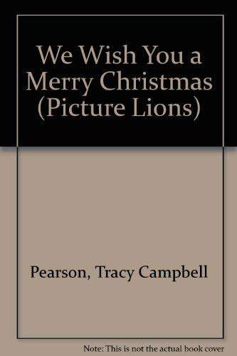 9780006624127: We Wish You a Merry Christmas (Picture Lions)