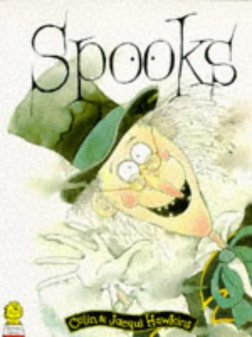 Spooks (Picture Lions): Colin Hawkins; Illustrator-Jacqui