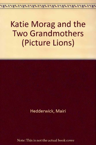 9780006625797: Katie Morag and the Two Grandmothers (Picture Lions)